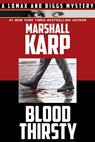 Bloodthirsty A Lomax Biggs Mystery Book 2 Kindle Edition By