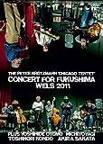 The Peter Brötzmann Chicago Tentet - Concert for Fukushima