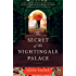 The Secret of the Nightingale Palace: A Novel