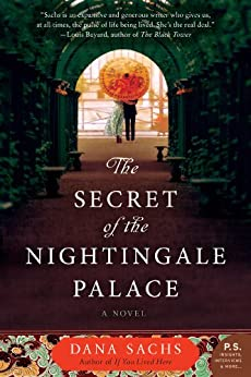 The Secret of the Nightingale Palace: A Novel by [Sachs, Dana]
