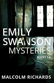 The Emily Swanson Mysteries: Books 1-4 (An Emily Swanson Mystery Box Set) by [Richards, Malcolm]