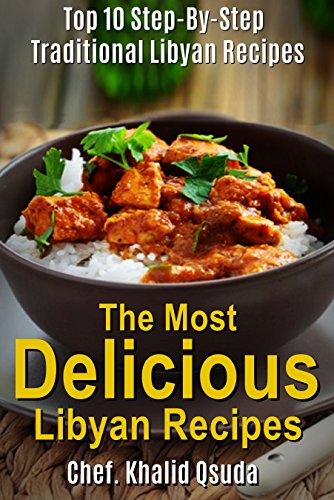The most delicious libyan recipes 1 top 10 step by step the most delicious libyan recipes 1 top 10 step by step forumfinder Choice Image