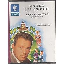 Under Milk Wood: Richard Burton & All Welsh Cast