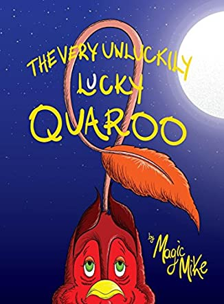 The Very Unluckily Lucky Quaroo