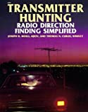 img - for Transmitter Hunting: Radio Direction Finding Simplified by Joseph D. Moell (1987-06-22) book / textbook / text book