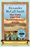 Tea Time for the Traditionally Built, Alexander McCall Smith, 030727747X