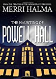 Haunting of Powell Hall