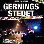 Gerningsstedet: historier fra Drabsafdelingen | Jørgen Bach