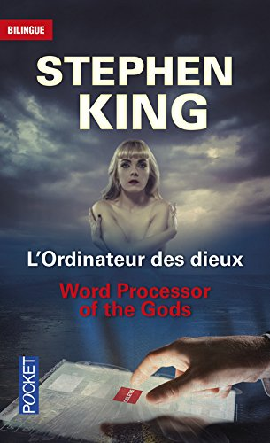 L'Ordinateur des Dieux - Word processor of the Gods Broché – 3 septembre 2015 Stephen KING Jean-Pierre BERMAN Michel MARCHETEAU Michel SAVIO