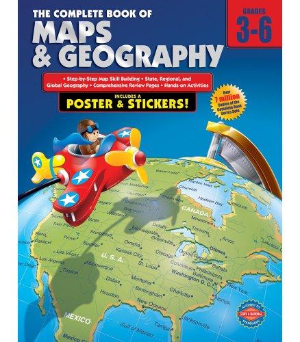 Carson-Dellosa The Complete Book of Maps Geography, Grades 3-6