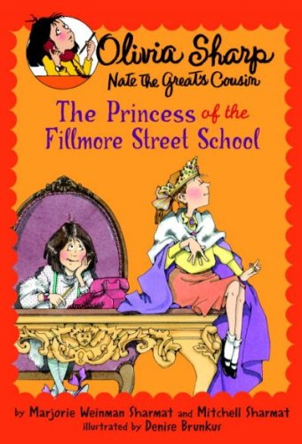 The Princess Of The Fillmore Street School (Olivia Sharp) The Princess Of The Fillmore Street - Street Fillmore Stores