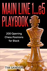 Main Line 1…e5 Playbook: 200 Opening Chess Positions for Black (Main Line Chess Playbooks)