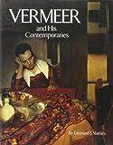 Vermeer and His Contemporaries, Leonard J. Slatkes, 0896591565