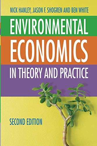 Environmental Economics: In Theory and Practice