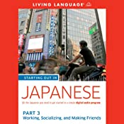 Starting Out in Japanese: Part 3: Working, Socializing, and Making Friends |  Living Language