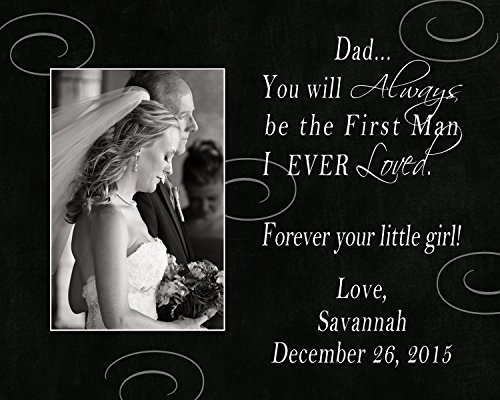 You Will Always be the First Man I Ever Loved personalized wedding picture frame, father of the bride gift, wedding gift for dad, wedding picture - First Tracking Priority Mail