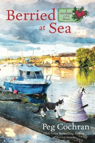 Berried at Sea (A Cranberry Cove Mystery) (Volume 4)