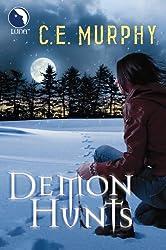Demon Hunts (Luna) (The Walker Papers - Book 6)