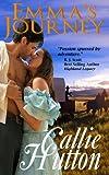 Emma's Journey, Callie Hutton, 1482041286