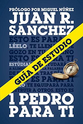 Guía de Estudio de 1 Pedro para Ti (Spanish Edition)