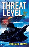 Threat Level, Michael Howe, 0425235424