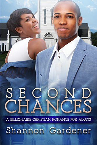 Search : Second Chances: A Billionaire Christian African American Romance For Adults