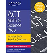 ACT Math & Science Prep: Includes 500+ Practice Questions (Kaplan Test Prep)