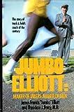 img - for Jumbo Elliott: Maker of Milers, Maker of Men book / textbook / text book