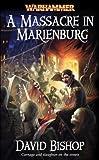 A Massacre in Marienburg (Warhammer Novels)