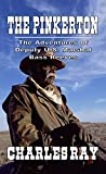 """The Pinkerton: The Adventures of Deputy U.S. Marshal Bass Reeves From The Author of """"Jacob Blade: Vigilante"""""""