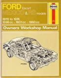 Ford Escort Mexico and RS Models 1970-74 Owner's Workshop Manual (Classic Reprint Series: Owner's Workshop Manual)