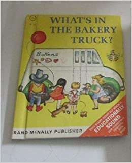 Whats In The Bakery Truck Start Right Elf Book 8151 1967 Hardcover January 1