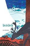 Lies to Live By, Lois Beardslee, 0870136631