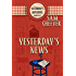 Yesterday's News (Yesterday Mysteries Book 1)