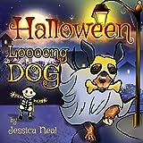 Halloween Loooong Dog: Halloween Adventure of a Funny Loooong Dog - Children's Book, Halloween Kids Books (Loooong Dog's Adventures Book 2)