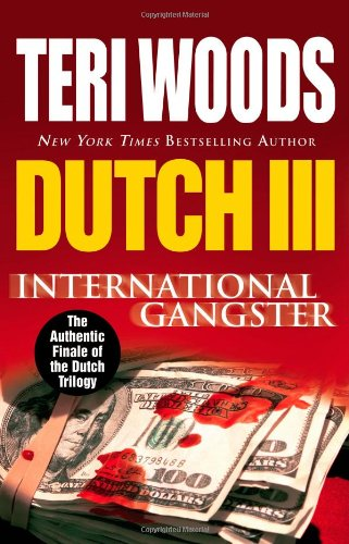 Dutch III: International Gangster by Grand Central Publishing