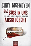 Das Böse in uns/Ausgelöscht: Zwei Smoky-Barrett-Romane in einem Band. Smoky Barrett, Bd. 3 und Bd. 4 (Allgemeine Reihe. Bastei Lübbe Taschenbücher)