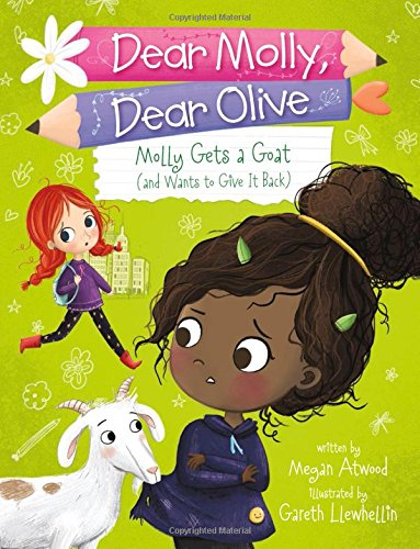Molly Gets a Goat (and Wants to Give It Back) (Dear Molly, Dear Olive)