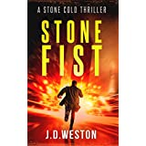Stone Fist: A Harvey Stone Action Thriller (Stone Cold Thriller Series Book 10)