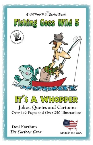 It's a Whopper (Fishing Goes Wild) (Volume 5)