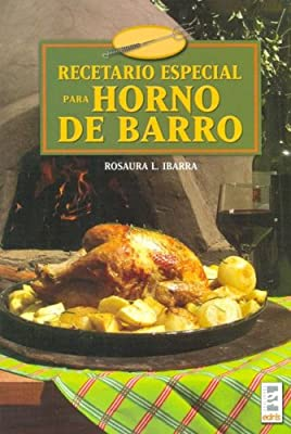 Recetario especial para horno de barro/ Special Recipes for Clay ...
