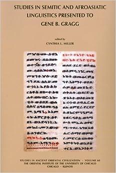 Book Studies in Semitic and Afroasiatic Linguistics Presented to Gene B Gragg (Studies in Ancient Oriental Civilizations) (2008-03-15)
