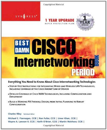 The Best Damn Cisco Internetworking Book Period pdf
