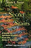 The Secret of the Stairs, Wade Taylor, 0974769002