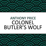 Colonel Butler's Wolf | Anthony Price