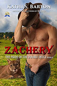 Zachery: The Pride of the Double Deuce – Erotic Paranormal Shapeshifter Romance by [Barton, Kathi S.]
