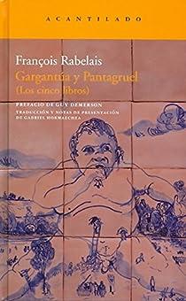 Gargantúa y Pantagruel par Rabelais