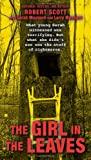 The Girl in the Leaves, Robert Scott and Larry Maynard, 0425258823