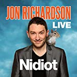 Jon Richardson Live - Nidiot | Jon Richardson
