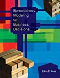 Spreadsheet Modeling for Business Decisions, Kros, John F., 0073317926